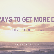 10 Ways to Get More Things Done. Every. Single. Day.